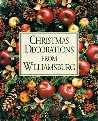 decorations from williamsburg by susan hight rountree