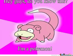 Slowbro Meme - slowbro is slow by ashketchum meme center