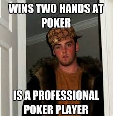 Poker Meme - 24 best poker memes images on pinterest poker funny stuff and ha ha