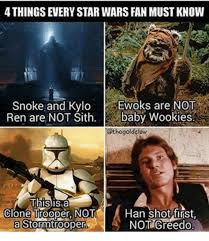 Han Shot First Meme - 4thingsevery star wars fan mustknow snoke and kylo ewoks are not ren