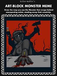 Monster Meme - art block monster meme by colautumnsovercoat on deviantart