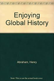 enjoying global history henry abraham irwin pfeffer