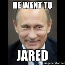 he went to jared putin trolling meme generator