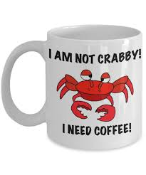 funny mug for divers i am not crabby i need coffee humorous