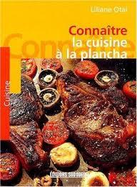livre cuisine plancha cuisine plancha connaitre liliane otal livre loisirs