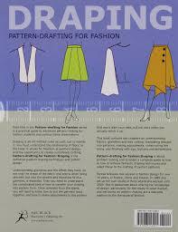 How To Draping Pattern Drafting For Fashion Draping Teresa Gilewska