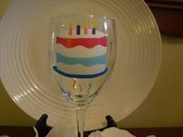 wine glass birthday birthday wine glass handpainted cake personalized on luulla