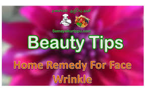 how to remove face wrinkles home remedy tamil web tv beauty
