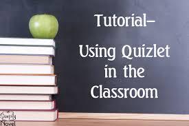 quizlet tutorial video video tutorial using quizlet for teachers classroom management