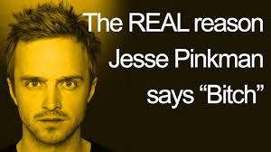 Jesse Pinkman Meme - the real reason jesse pinkman says bitch youtube