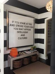 Foyer Artwork Ideas With A Different Quote Or With A Scrupture Instead Striped Foyer