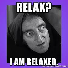 Relax Meme - relax i am relaxed big eyes meme generator