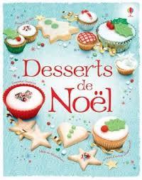 livre de cuisine pour ado fiona patchett et nancy leschnikoff desserts de noël liyah fr
