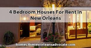 4 bedrooms houses for rent 4 bedroom houses for rent in new orleans jpg