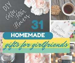 31 homemade gifts for your girlfriend see the full list of ideas