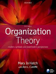 hatch organization theory third edition modern symbolic and