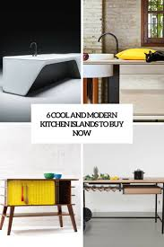 where to buy kitchen island 6 cool and modern kitchen islands to buy now digsdigs
