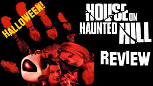 house on haunted hill halloween movie review youtube