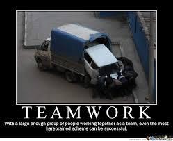 Teamwork Memes - teamwork by lulzy meme center