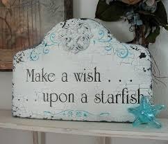 Beach Shabby Chic by Make A Wish Upon A Starfish Starfish Signs Beach Signs Coastal