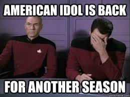 Captain Picard Memes - american idol is back for another season captain picard and