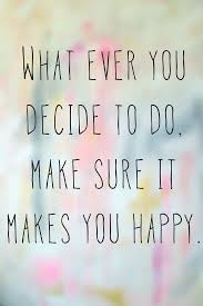 Quote About Happiness And Love by Monday Motivation Choosing Happiness Monday Motivation