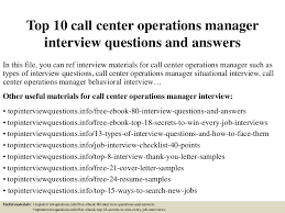 Resume For Call Centre Job by Top10callcenteroperationsmanagerinterviewquestionsandanswers 150318074236 Conversion Gate01 Thumbnail 4 Jpg Cb U003d1426682602