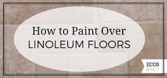how to paint linoleum floors ecos paints