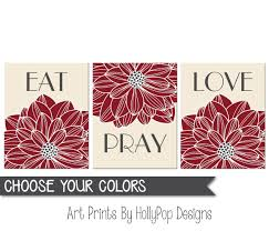 Dining Room Art Decor Amazon Com Eat Pray Love Wall Art Dining Room Wall Decor