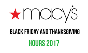 macy s black friday and thanksgiving hours 2017 black friday deals