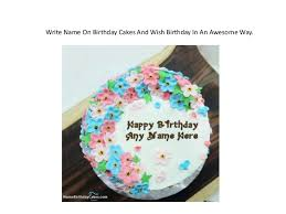 write name on birthday cakes cards and wishes free online