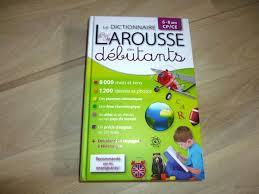 petit larousse cuisine des d utants le dictionnaire larousse des débutants