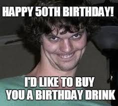 Funny 50th Birthday Memes - happy 50th birthday memes wishesgreeting