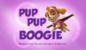 pup pup boogie paw patrol wiki fandom powered wikia