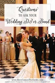 wedding band or dj questions to ask when interviewing wedding djs here comes the guide
