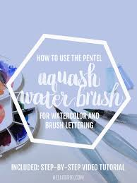 how to use the pentel aquash water brush pen for watercolor