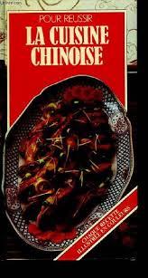 livre cuisine chinoise livre la cuisine chinoise collectif gründ pour réussir