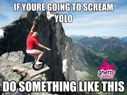 Yolo Meme - yolooooooo ghetto red hot
