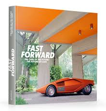 gestalten fast forward the cars of the future the future of cars