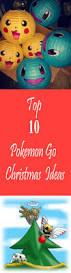 top 10 pokemon go christmas ideas be a pokemaniac with the