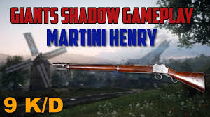 martini giant martini henry after nerf battlefield 1 giant u0027s shadow gameplay