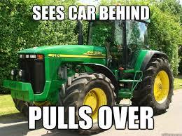 Tractor Meme - good guy tractor memes quickmeme