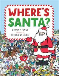 help with christmas where s santa book by bryony jones chuck whelon official