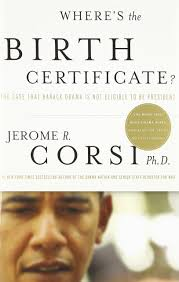 where u0027s the birth certificate the case that barack obama is not