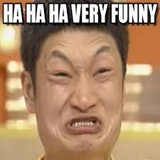 ha ha ha very funny impossibru guy original meme on memegen