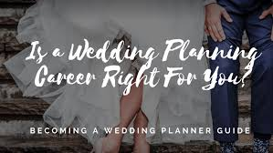 wedding planner career how to become a wedding planner
