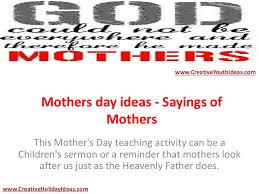 mothersdayideas sayingsofmothers 150425082021 conversion gate01 thumbnail 4 jpg cb u003d1429950189