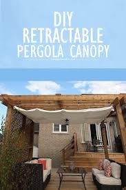 Retractable Pergola Awnings by Diy Retractable Pergola Canopy Tutorial Pergola Canopy