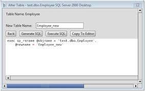 rename table name in sql ms sql server rename an ms sql server database table using the exec