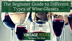 Types Of Wine Glasses And Their Uses About Glass Beginner Guide To Different Types Of Wine Glasses Jpg